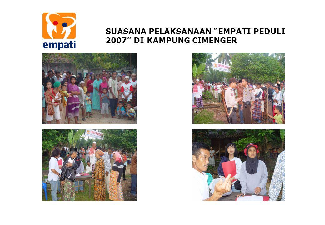 SUASANA PELAKSANAAN EMPATI PEDULI 2007 DI KAMPUNG CIMENGER