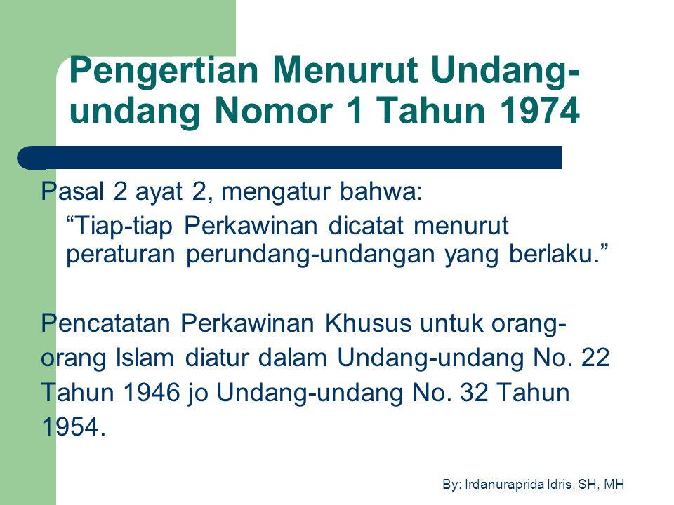 Pengertian Menurut Undang-undang Nomor 1 Tahun 1974