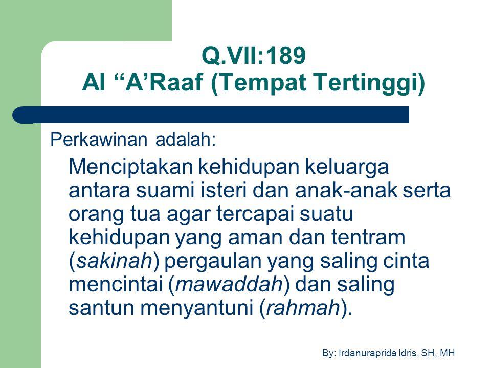 Q.VII:189 Al A'Raaf (Tempat Tertinggi)