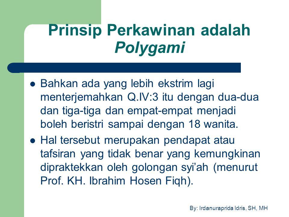 Prinsip Perkawinan adalah Polygami