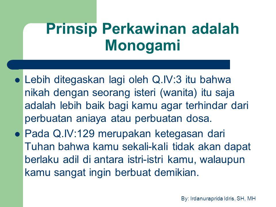 Prinsip Perkawinan adalah Monogami