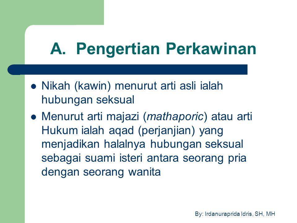 A. Pengertian Perkawinan