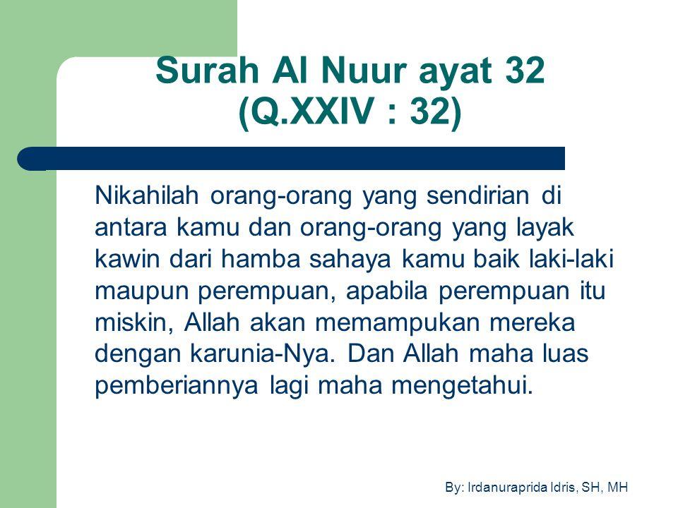 Surah Al Nuur ayat 32 (Q.XXIV : 32)