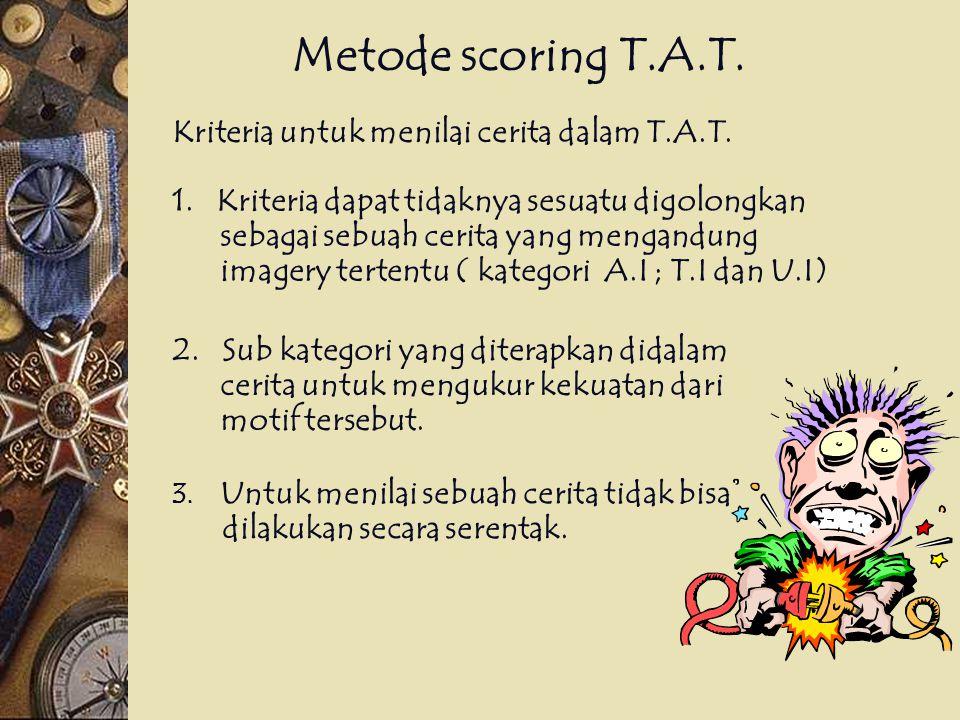 Metode scoring T.A.T. Kriteria untuk menilai cerita dalam T.A.T.