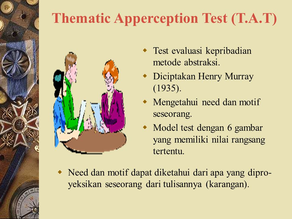 Thematic Apperception Test (T.A.T)