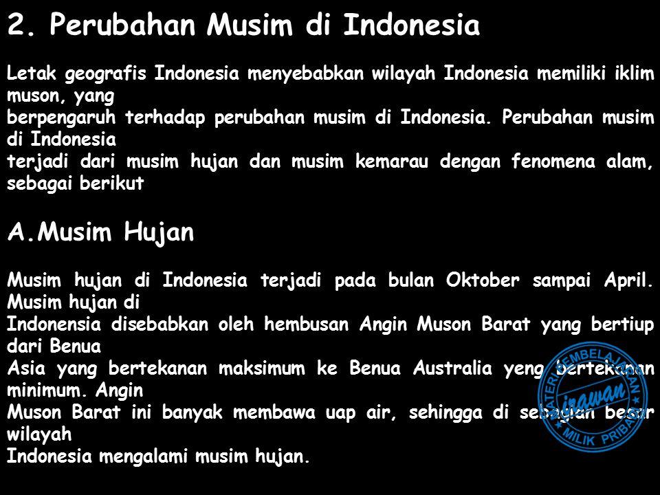 2. Perubahan Musim di Indonesia