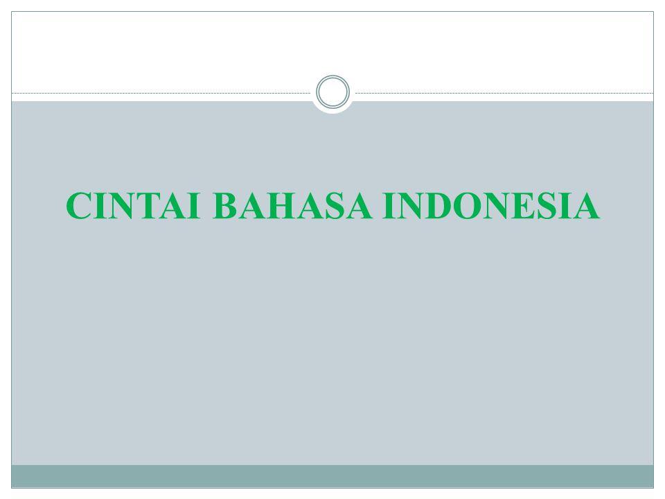 CINTAI BAHASA INDONESIA