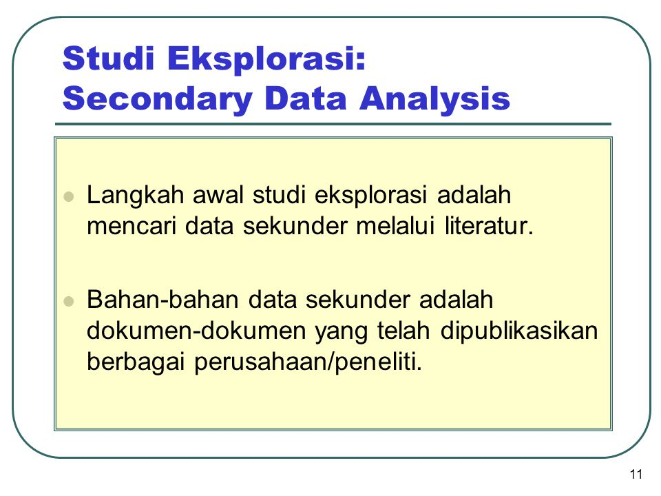 Studi Eksplorasi: Secondary Data Analysis