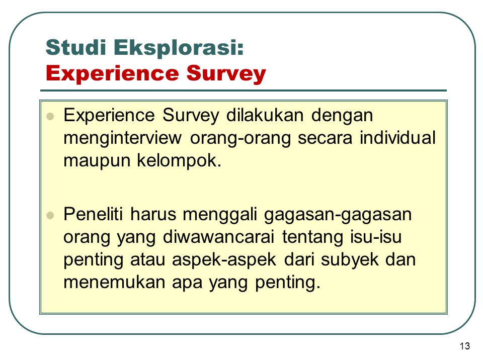 Studi Eksplorasi: Experience Survey