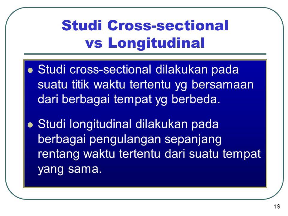Studi Cross-sectional vs Longitudinal