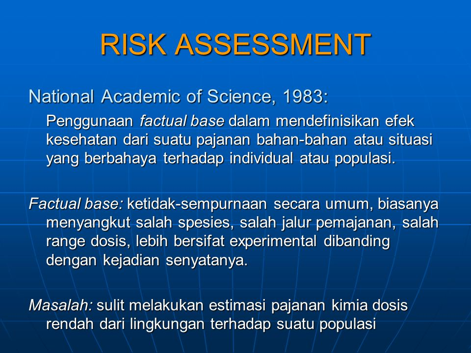RISK ASSESSMENT National Academic of Science, 1983: