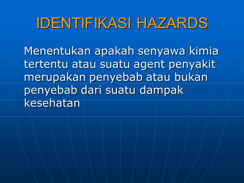 IDENTIFIKASI HAZARDS