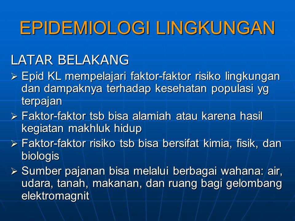 EPIDEMIOLOGI LINGKUNGAN