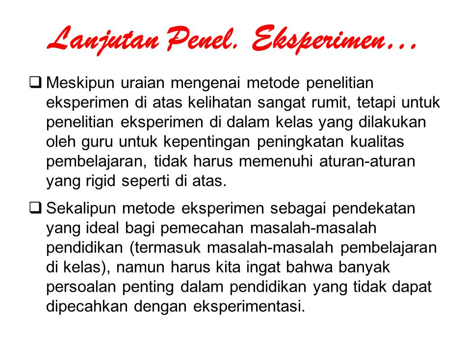 Lanjutan Penel. Eksperimen…