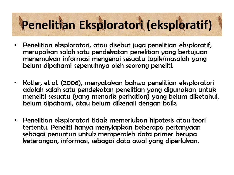 Penelitian Eksploratori (eksploratif)
