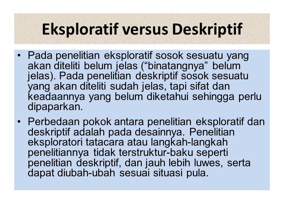 Eksploratif versus Deskriptif