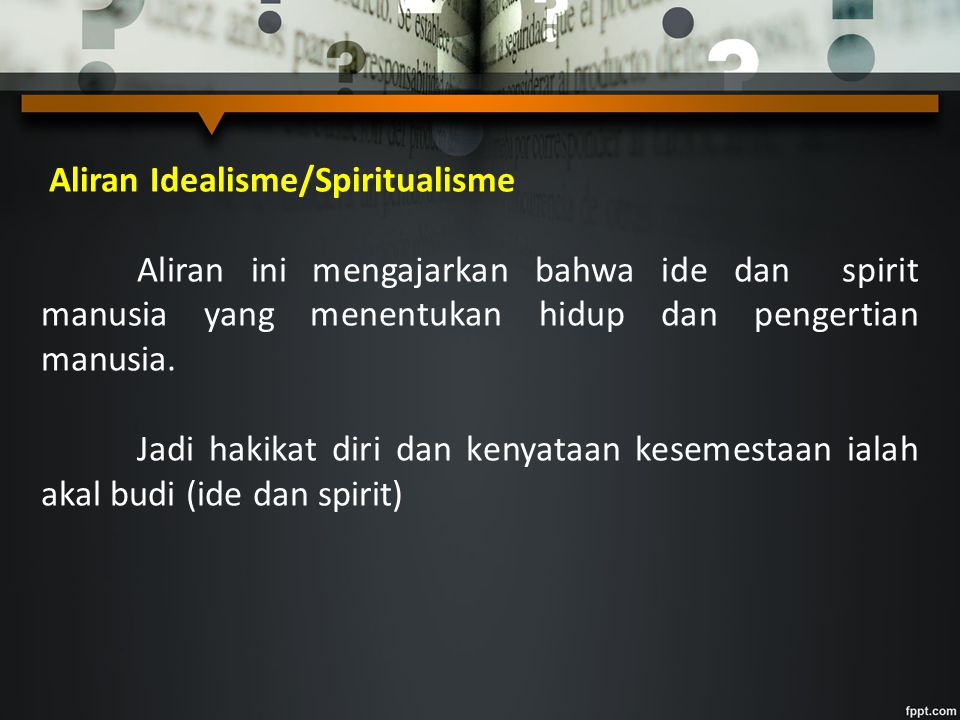 Aliran Idealisme/Spiritualisme