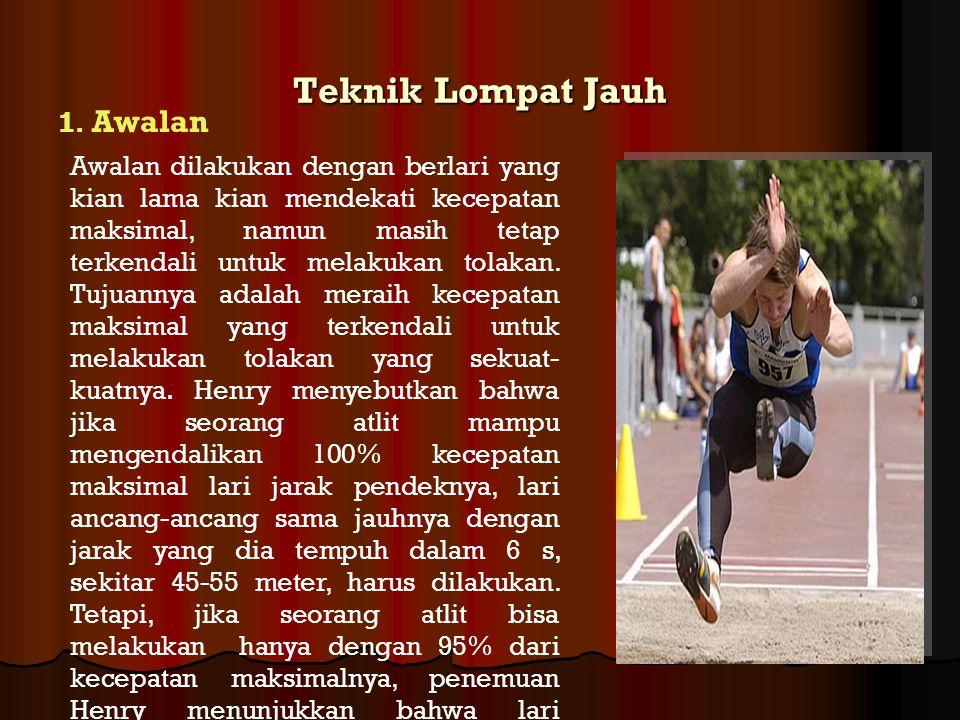 Teknik Lompat Jauh 1. Awalan