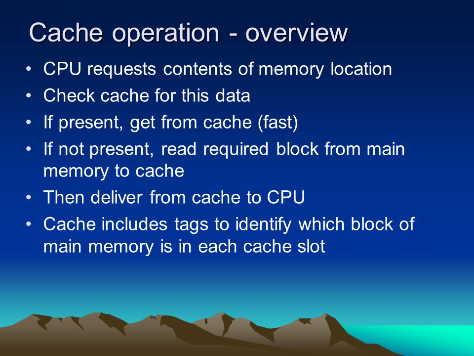 Cache operation - overview