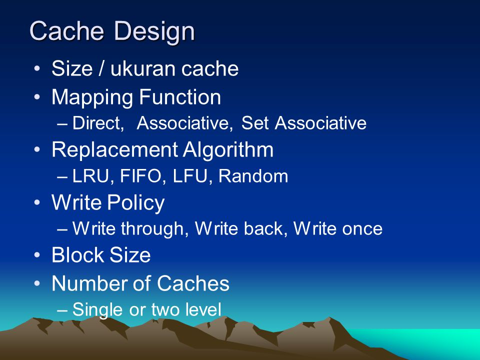 Cache Design Size / ukuran cache Mapping Function