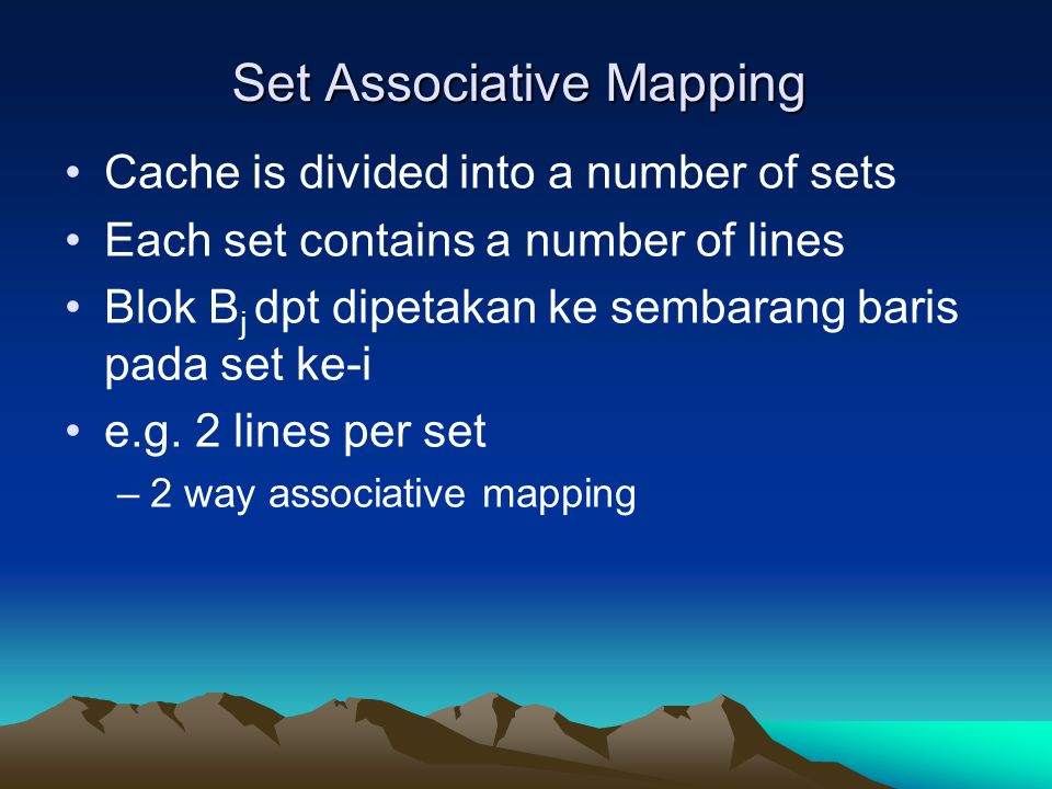 Set Associative Mapping