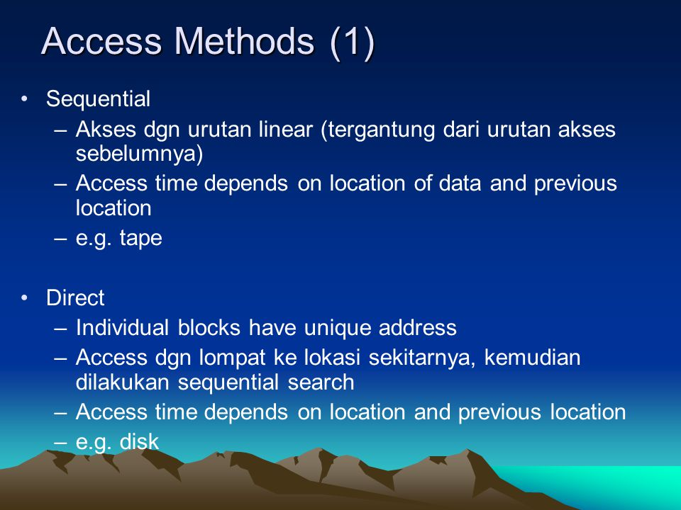 Access Methods (1) Sequential