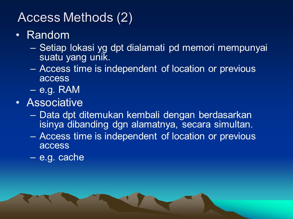 Access Methods (2) Random Associative