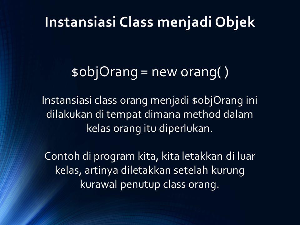 Instansiasi Class menjadi Objek