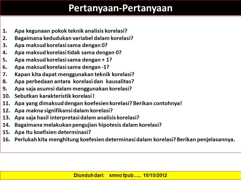 Pertanyaan-Pertanyaan Diunduh dari: smno fpub….. 10/10/2012