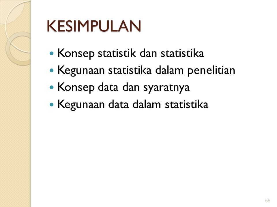 KESIMPULAN Konsep statistik dan statistika