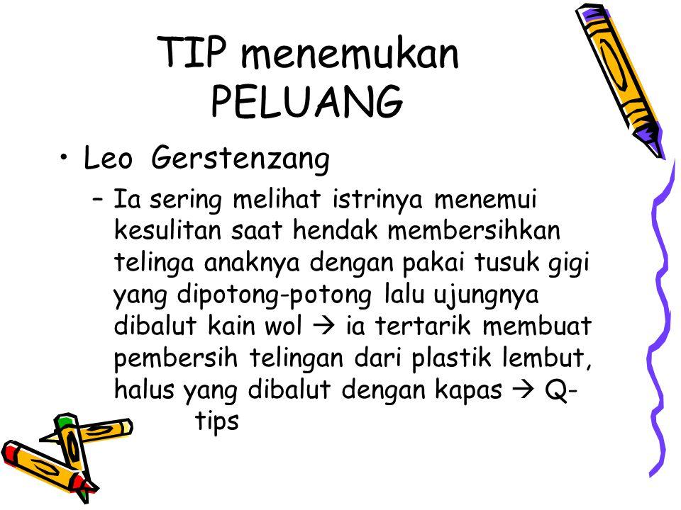TIP menemukan PELUANG Leo Gerstenzang