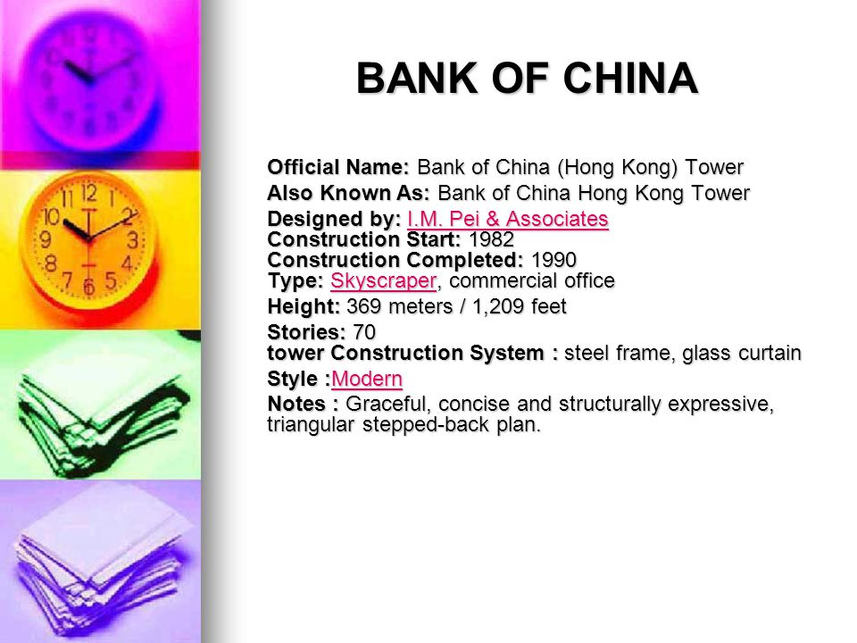 BANK OF CHINA Official Name: Bank of China (Hong Kong) Tower