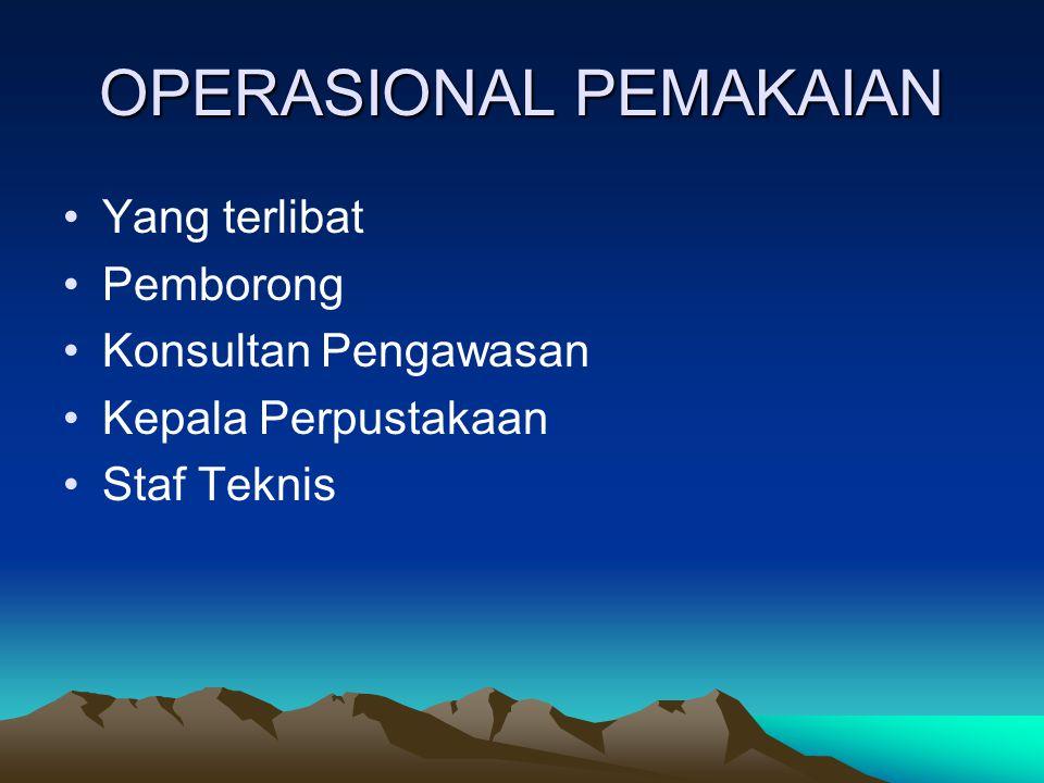 OPERASIONAL PEMAKAIAN