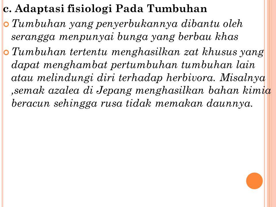 c. Adaptasi fisiologi Pada Tumbuhan