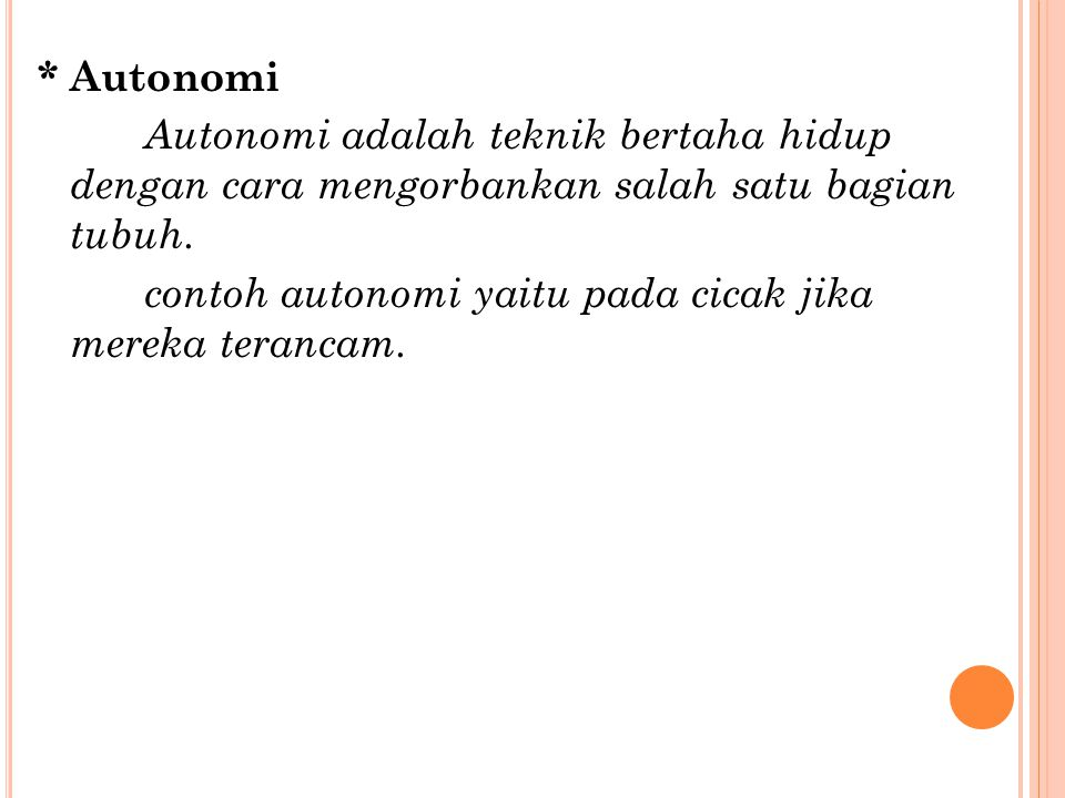 contoh autonomi yaitu pada cicak jika mereka terancam.