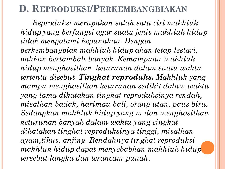 D. Reproduksi/Perkembangbiakan