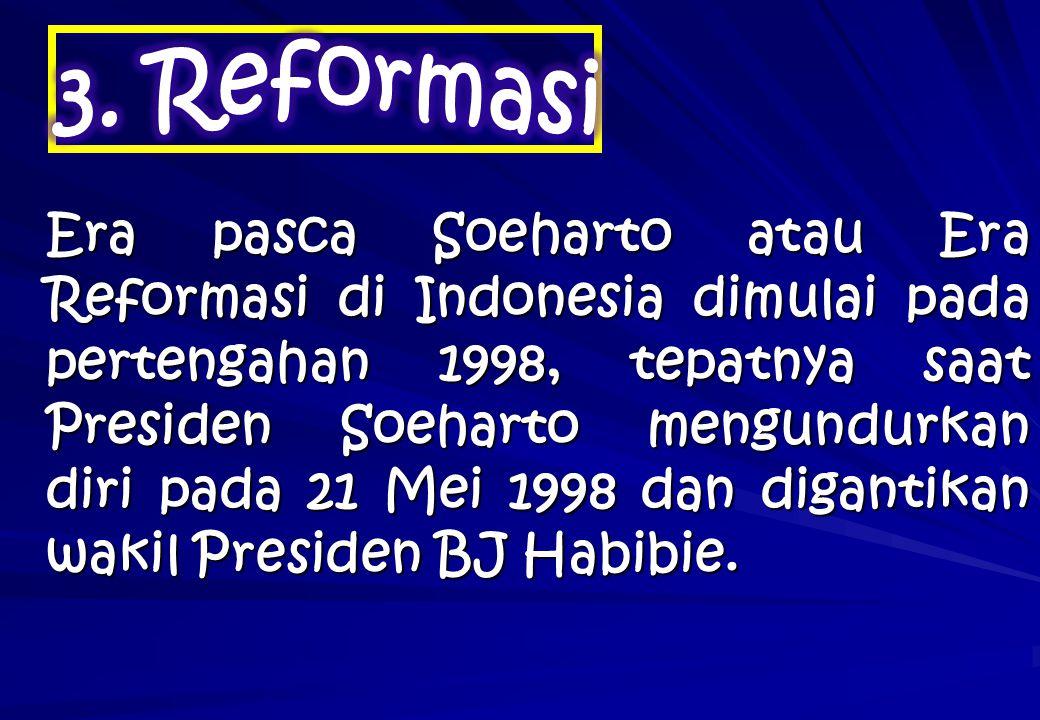 3. Reformasi