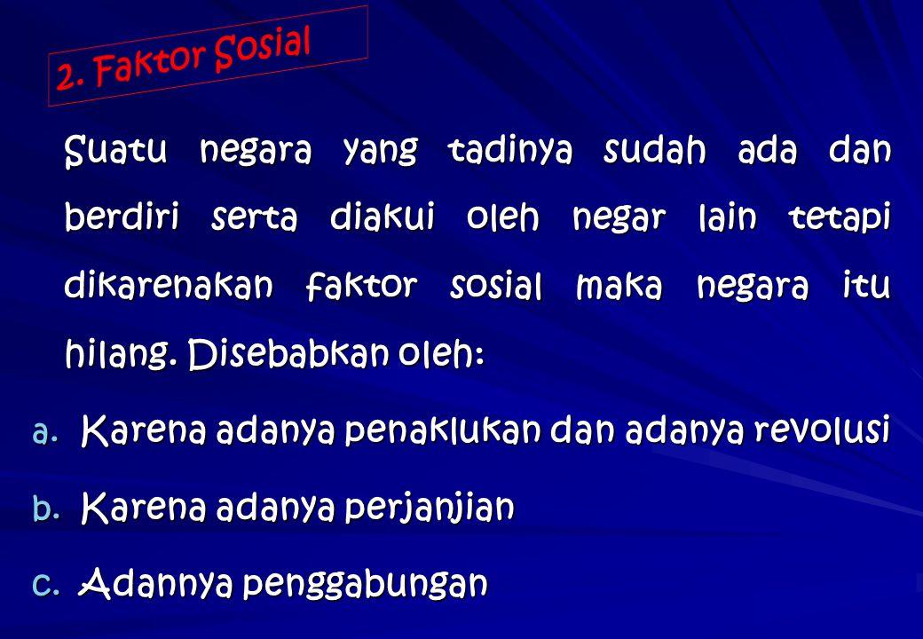 2. Faktor Sosial