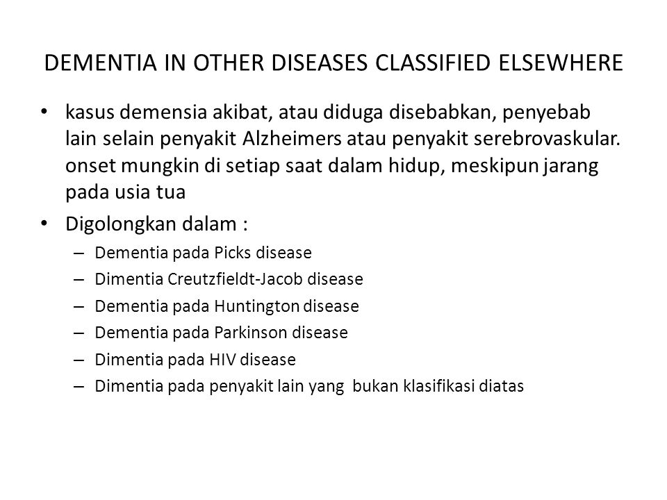 DEMENTIA IN OTHER DISEASES CLASSIFIED ELSEWHERE