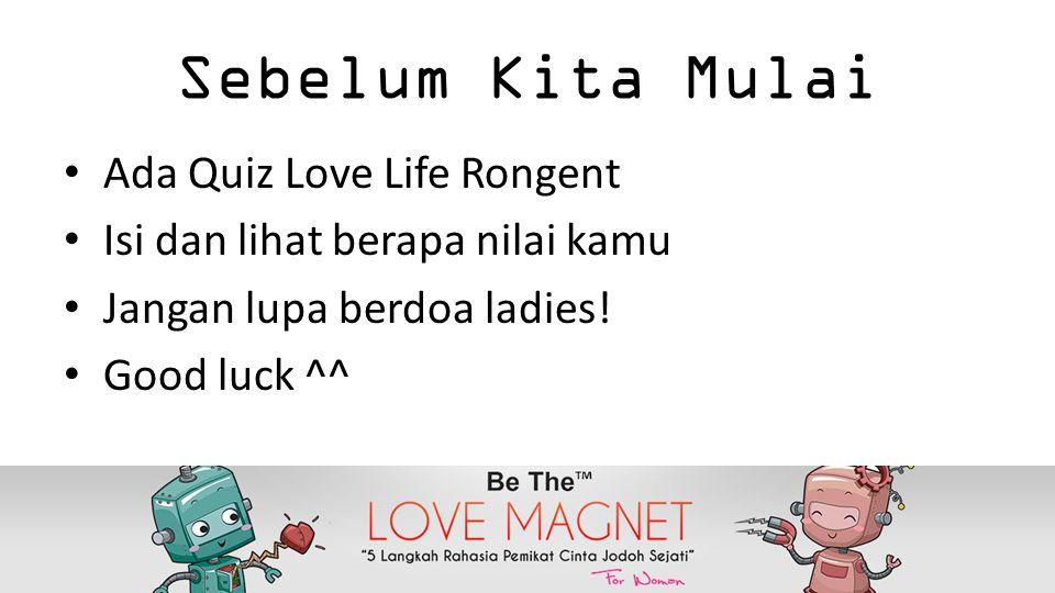 Sebelum Kita Mulai Ada Quiz Love Life Rongent