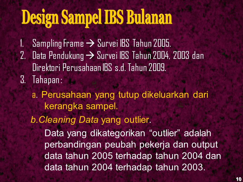 Design Sampel IBS Bulanan