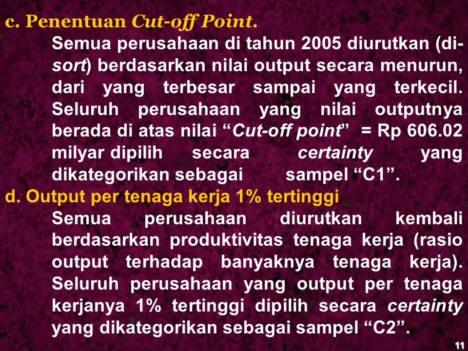 c. Penentuan Cut-off Point.