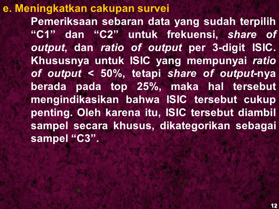 e. Meningkatkan cakupan survei