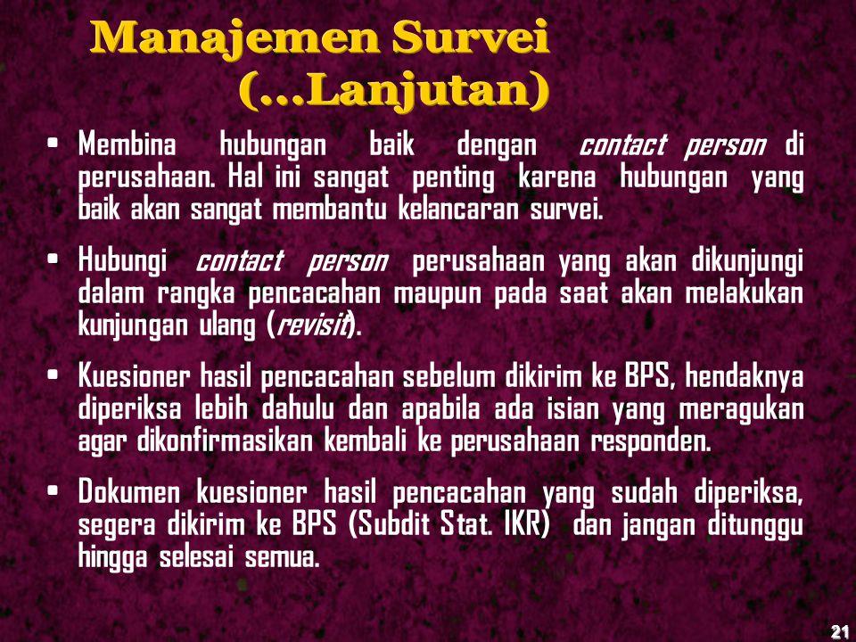 Manajemen Survei (...Lanjutan)