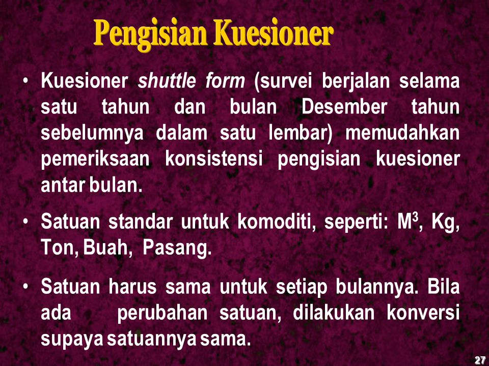 Pengisian Kuesioner