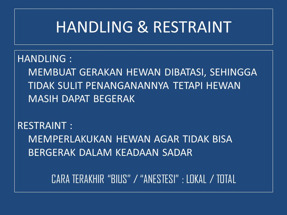 HANDLING & RESTRAINT