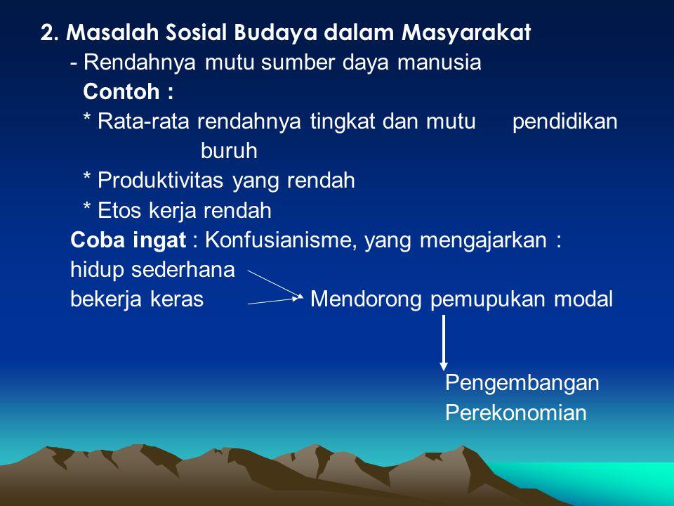2. Masalah Sosial Budaya dalam Masyarakat