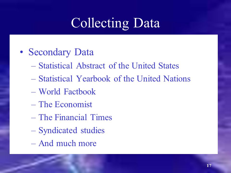 Collecting Data Secondary Data