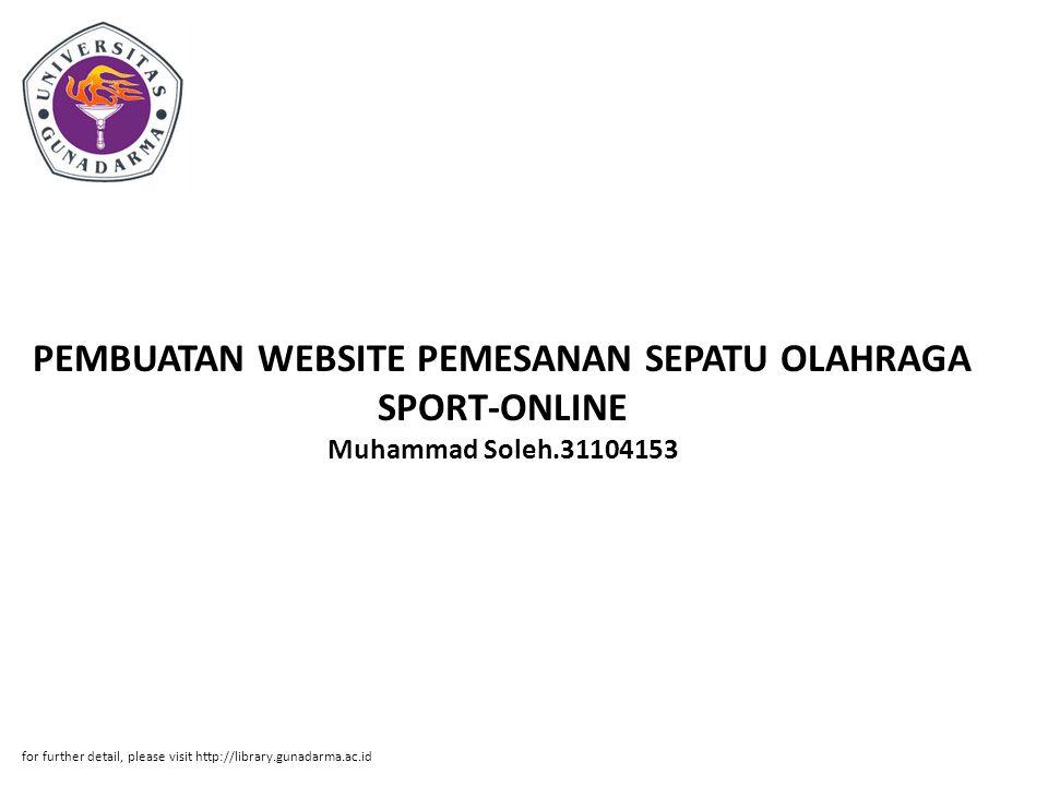 PEMBUATAN WEBSITE PEMESANAN SEPATU OLAHRAGA SPORT-ONLINE Muhammad Soleh.31104153