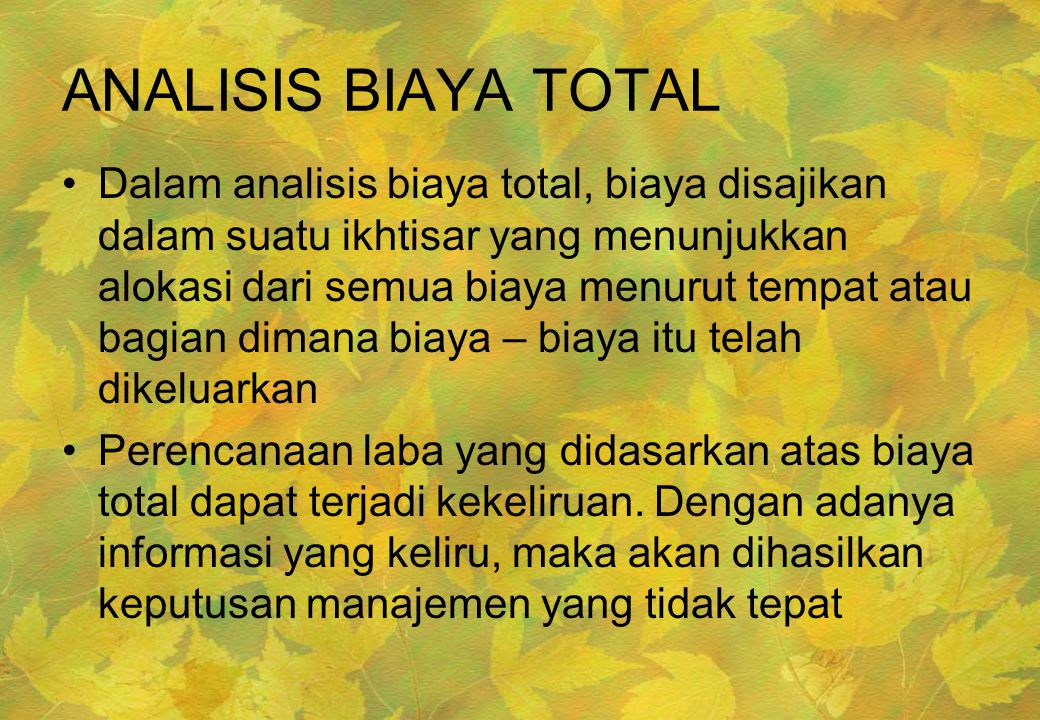 ANALISIS BIAYA TOTAL